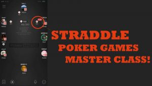 straddle poker games master class NEW