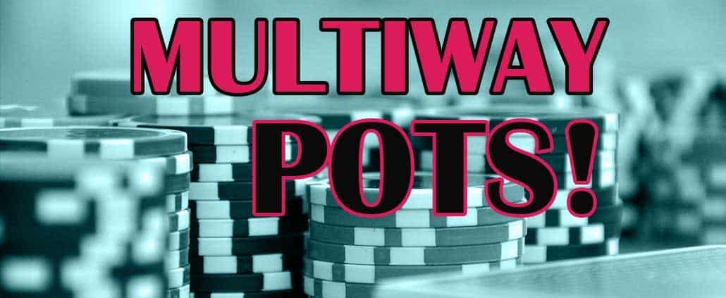 best multiway pots strategy tips