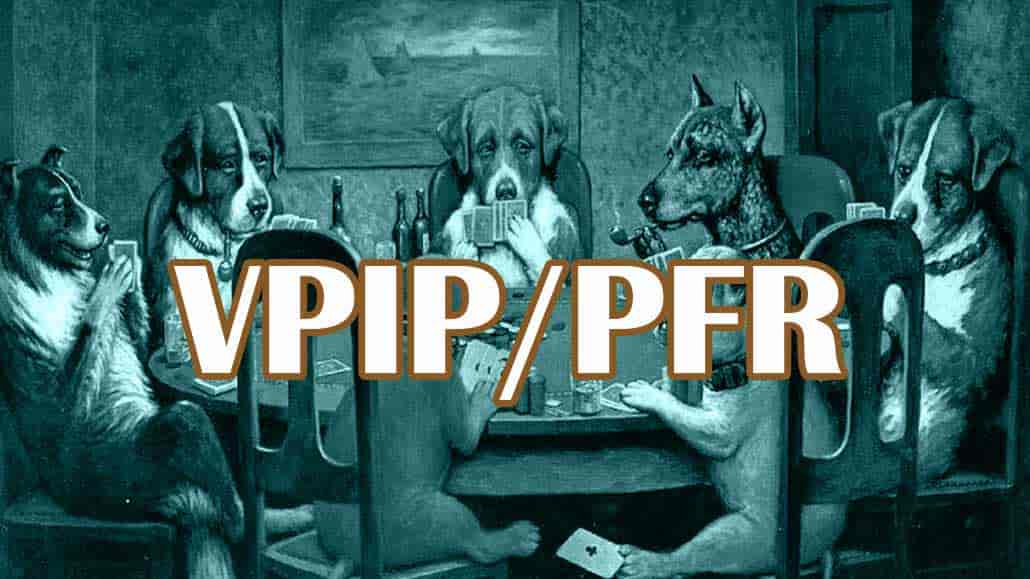 pfr and vpip poker meaning