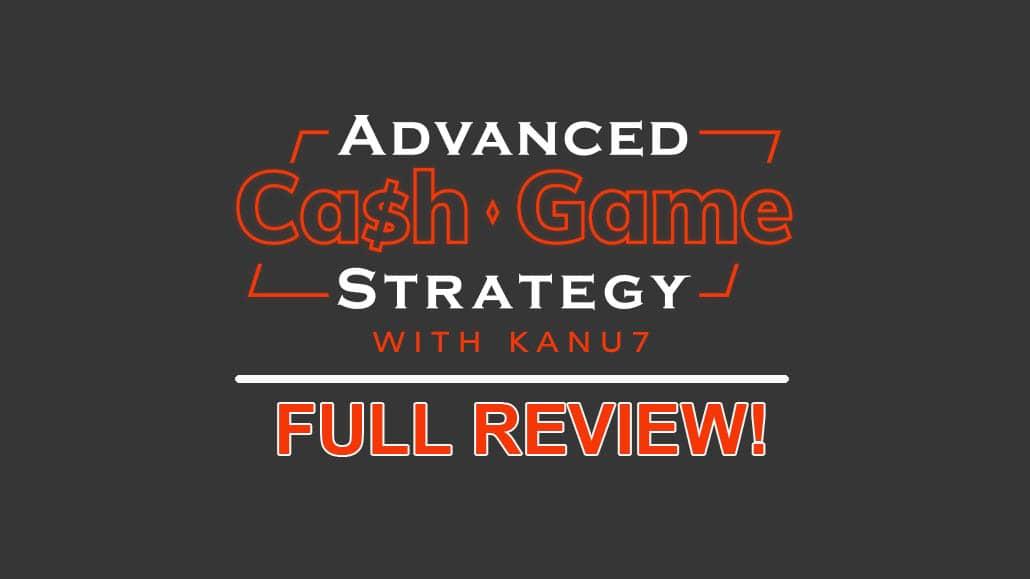 Cash Game Master Class Review kanu7 upswing poker course