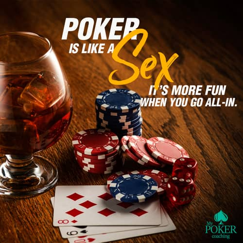 104. poker sayings about sex
