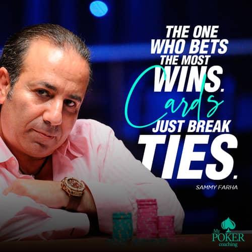 14. best Sammy Farha poker quotes