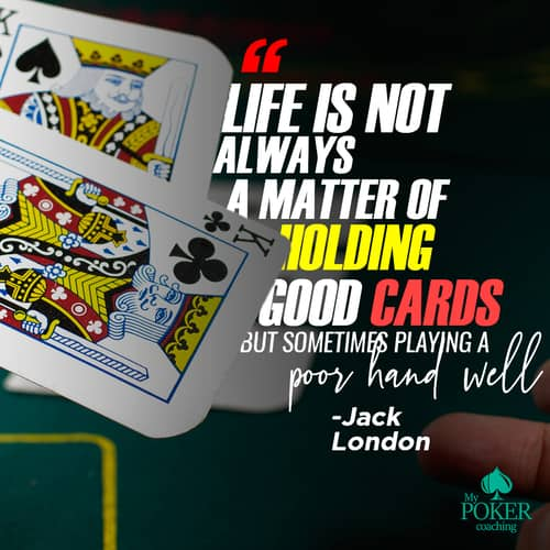17. inspirational poker quotes