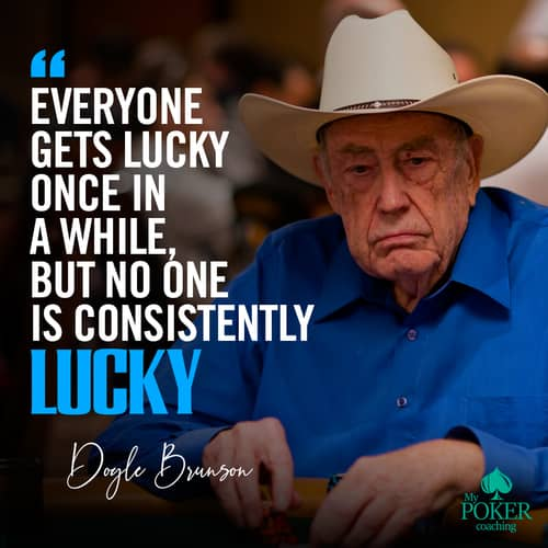 18. best of Doyle Brunson poker quotes