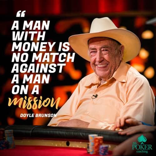 24. Doyle Brunson best poker quotes