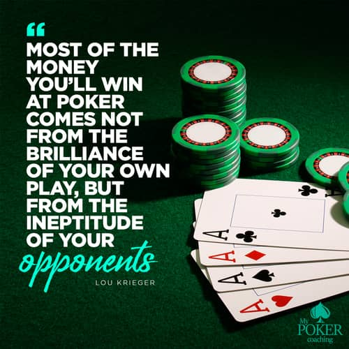 38. inspirational poker quote