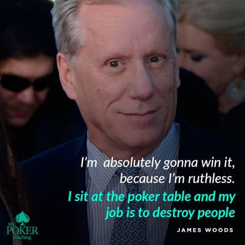 41. james woods poker quote