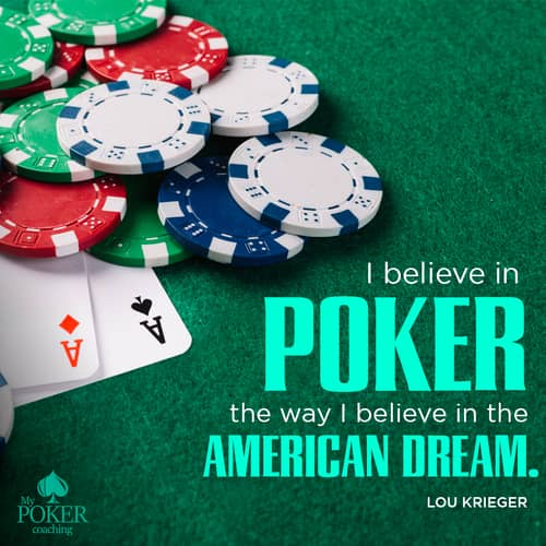44. inspirational poker quotes