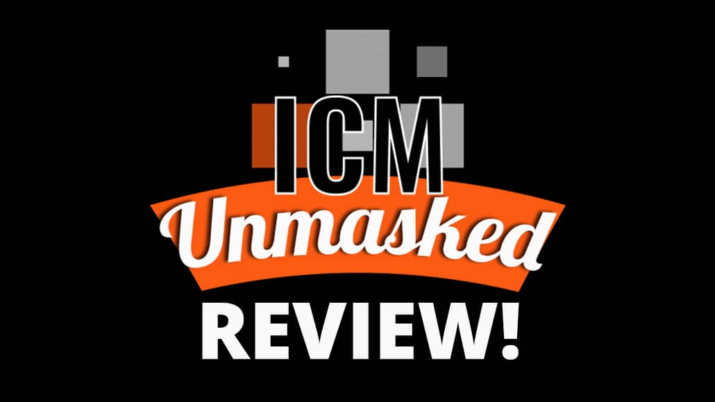 icm unmasked review