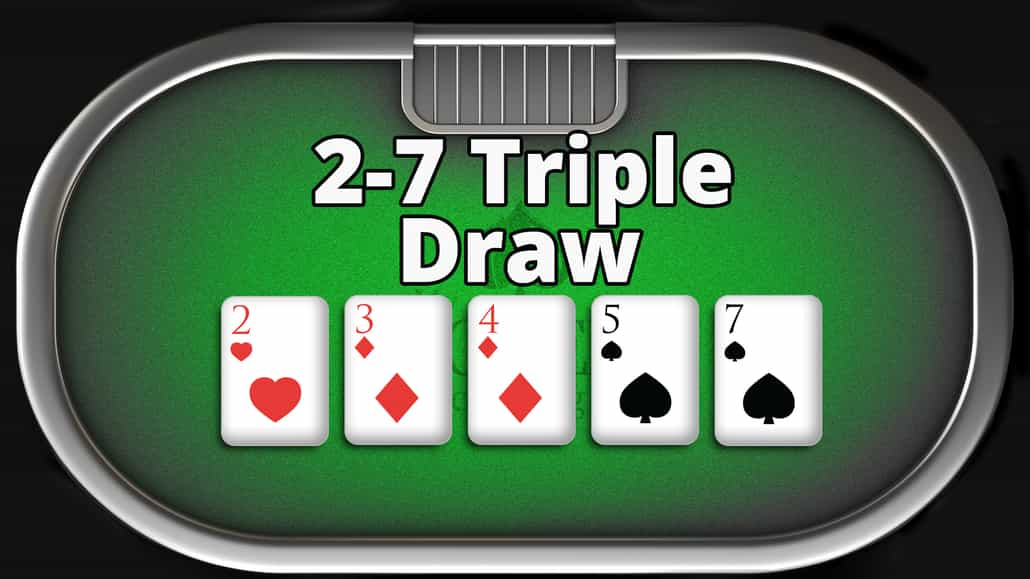 how to play 2 7 triple draw