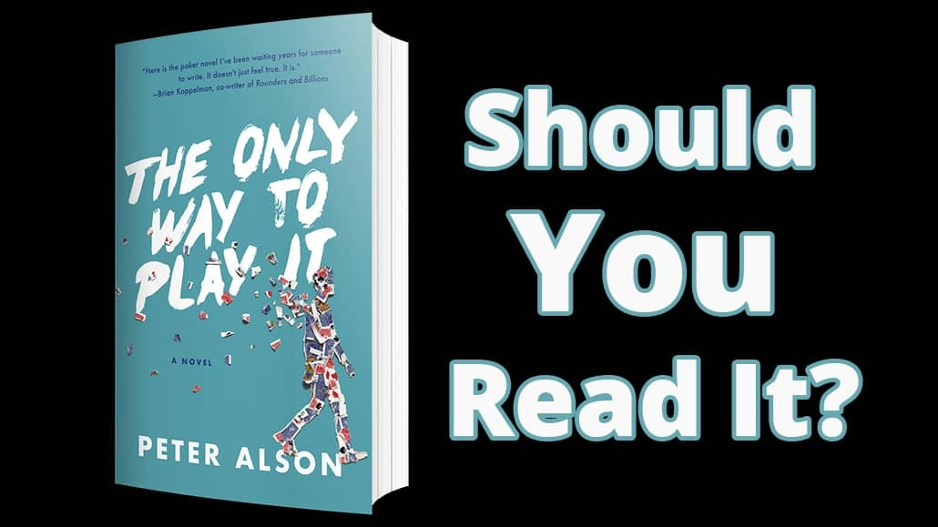 The Only Way to Play It - Peter Alson book